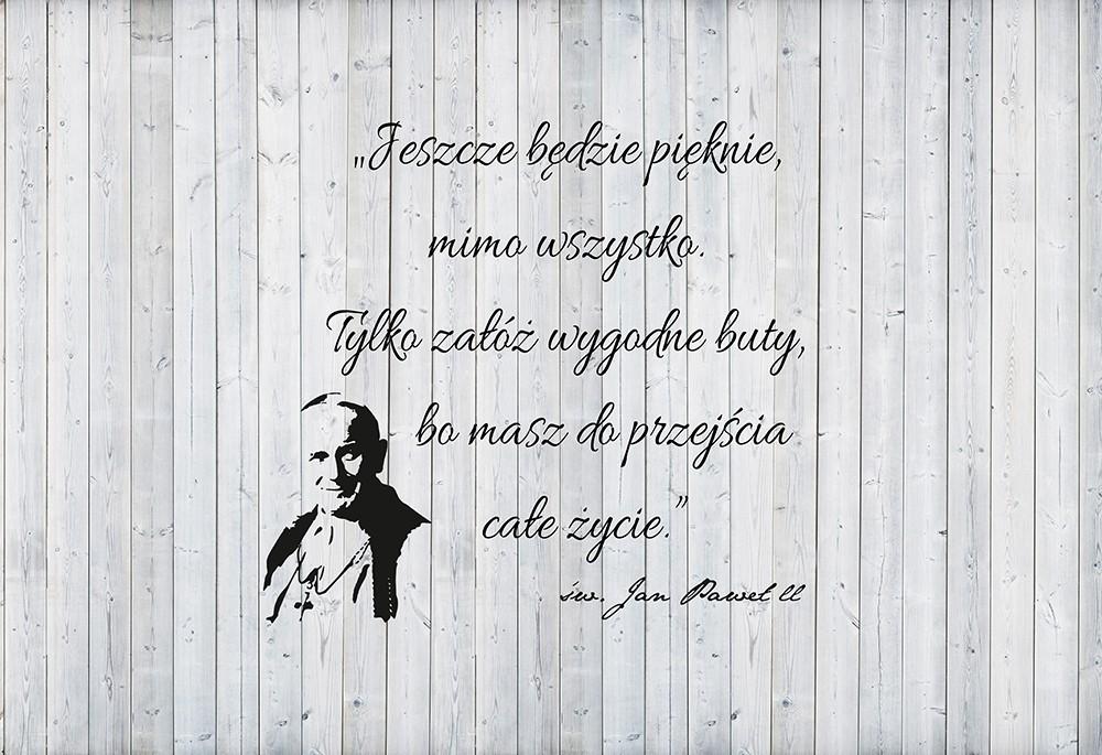 Jan Paweł II - słynny cytat